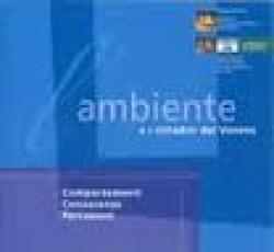 L'ambiente e i cittadini del Veneto