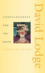 Consciousness & the novel