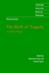The birth of tragedy and other writings