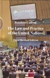 The law and practice of the United Nations