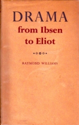 Drama, from Ibsen to Eliot.