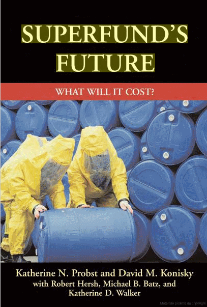 Superfund's future what will it cost? a report to Congress