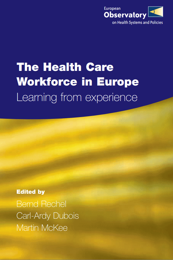 The Health Care Workforce in Europe
