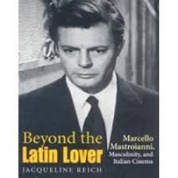 Beyond the Latin lover