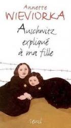 Auschwitz expliquâe áa ma fille