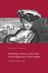 Authorship, commerce, and gender in early eighteenth-century England