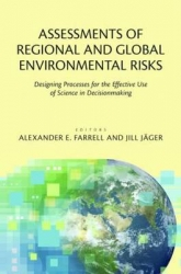 Assessments of regional and global environmental risks