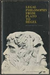 Legal philosophy from Plato to Hegel.
