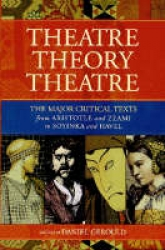 Theatre, theory, theatre