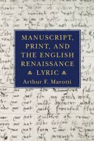 Manuscript, print, and the English Renaissance lyric
