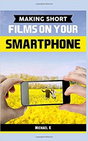 Making short on your smartphone