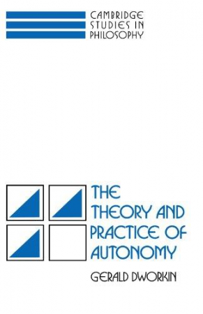 The theory and practice of autonomy