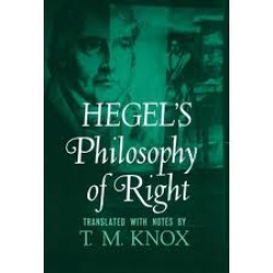Hegel's Philosophy of right. Translated with notes by T. M. Knox.