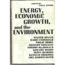 Energy, economic growth, and the environment; papers presented at a forum conducted by Resources for the Future, inc. in Washington, D.C., 20-21 April 1971. Edited by Sam H. Schurr.